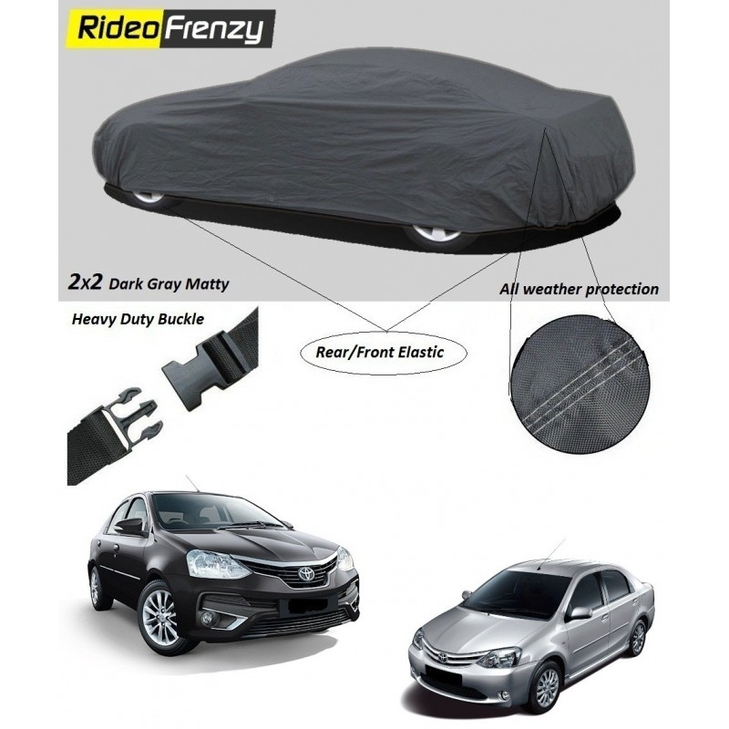 Buy Heavy Duty Toyota Etios Car Body Covers online at low prices-Rideofrenzy