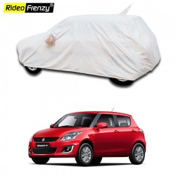 Buy 100% Waterproof Maruti Swift Car Body Cover with Mirror & Antenna Pocket online at Rideofrenzy
