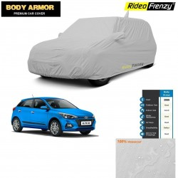 Body Armor Hyundai Elite i20 Car Cover with Mirror & Antenna Pocket | 100% WaterProof | UV Resistant | No Color Bleeding